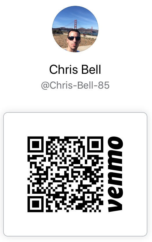 Add me on Venmo @Chris-Bell-85